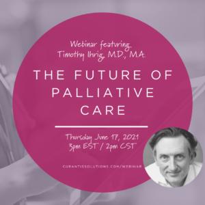 Palliative Care webinar Curantis solutions!